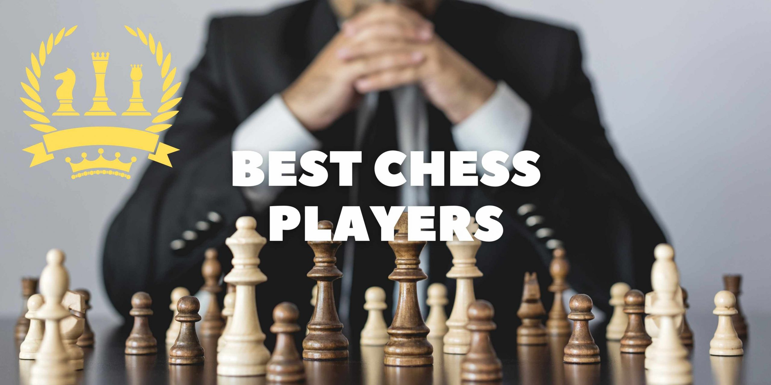About the best chess players post thumbnail image