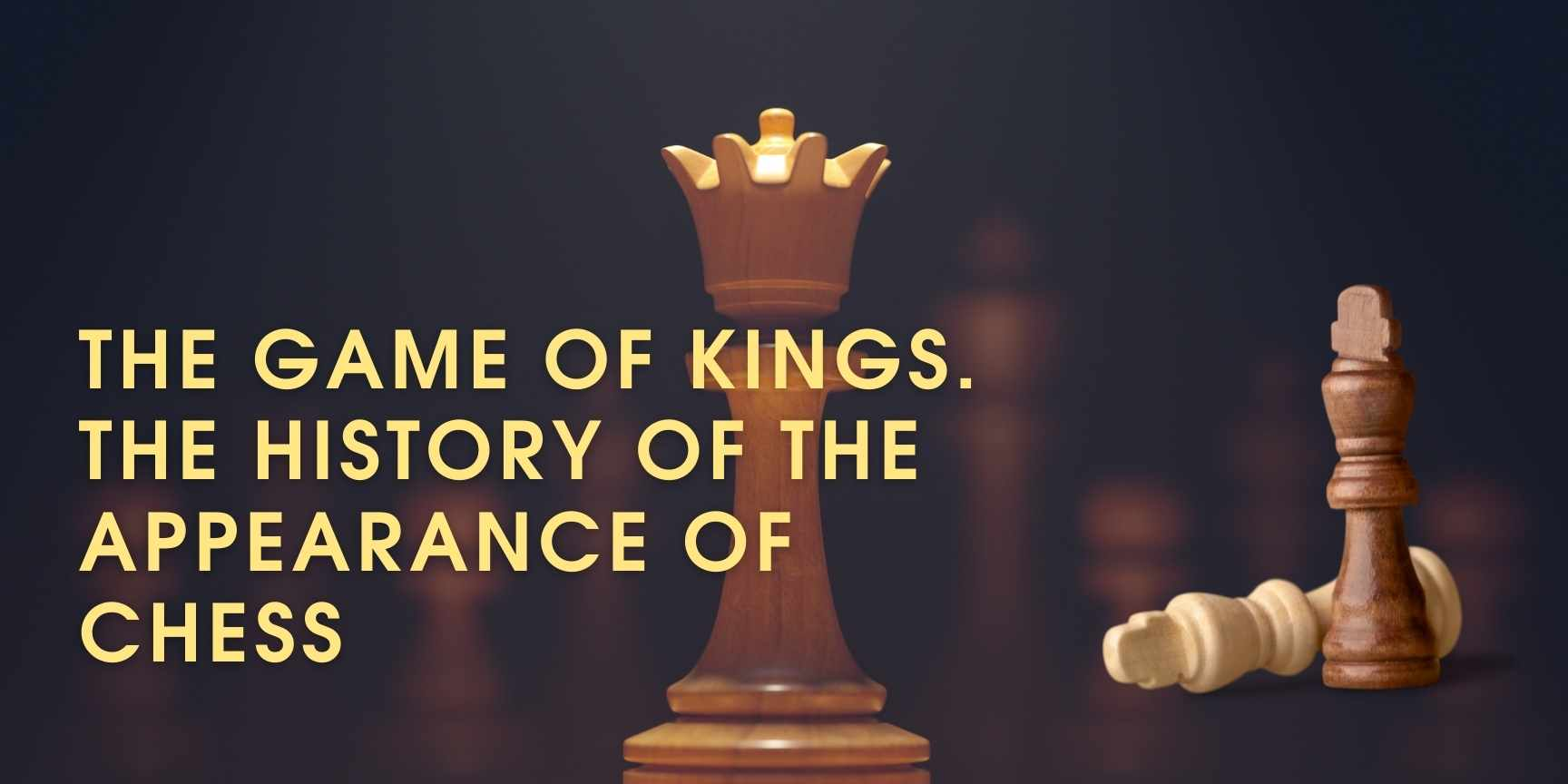The game of kings. The history of the appearance of chess post thumbnail image